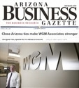 Arizona Business Gazette - Close AZ ties make WGM Stronger