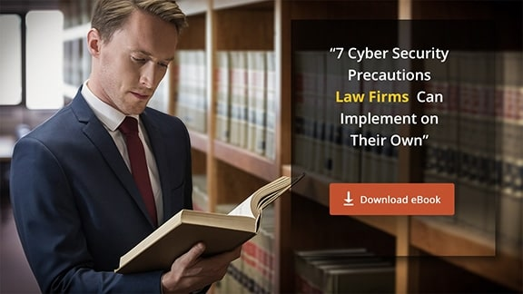 [eBook] 7 Cyber Security Precautions for Law Firms