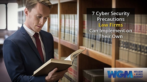 [eBook] 7 Cyber Security Precautions Law Firms Can Implement on Their Own