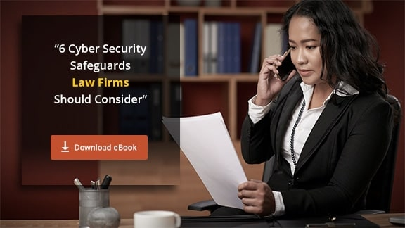 [eBook] 6 Cyber Security Safeguards for Law Firms
