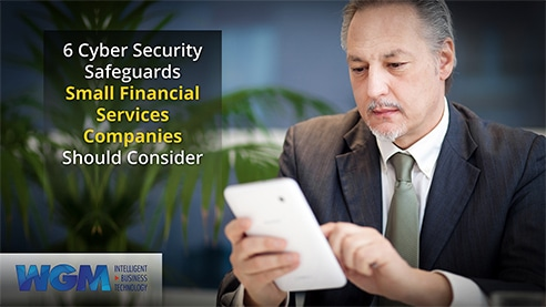 [eBook] 6 Cyber Security Safeguards for Small Financial Services Companies